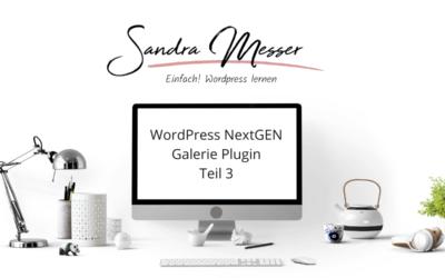 WordPress: NextGEN Gallery Plugin – Teil 3