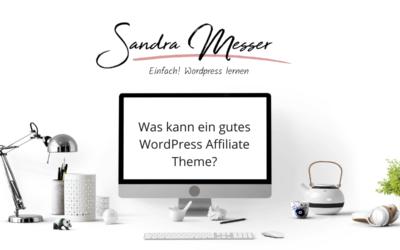 Was kann ein gutes WordPress Affiliate Theme?