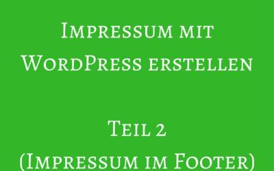 Impressum bei WordPress in den Footer stellen
