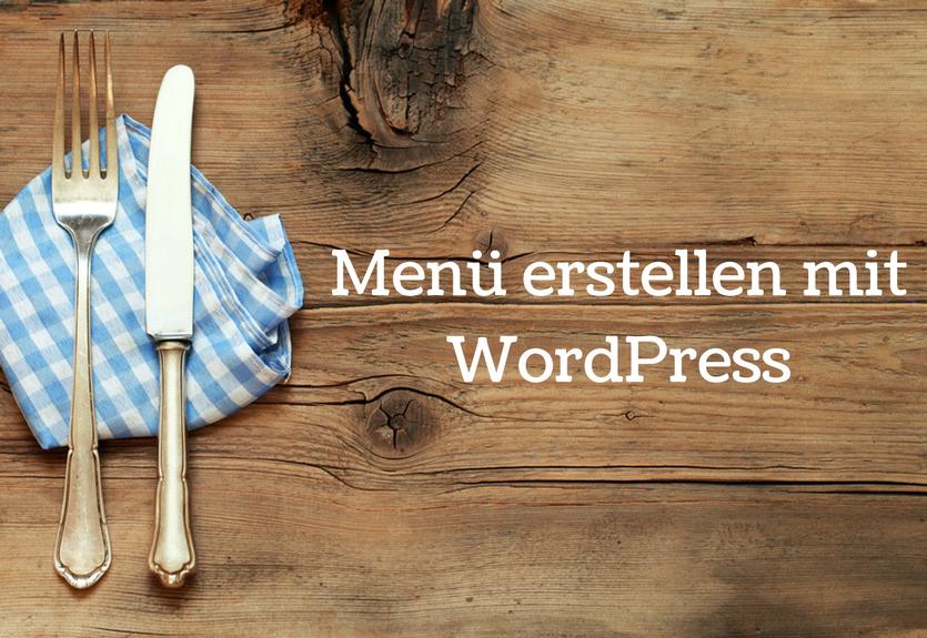 Menue erstellen mit WordPress